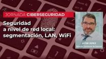 Seguridad a nivel de red local (Segmentación, LAN, Wifi)